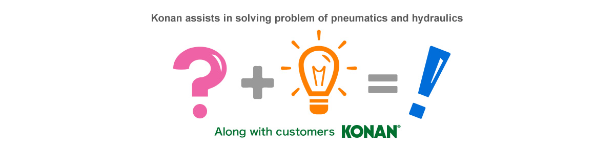 Konan assists in solving problem of pneumatics and hydraulics